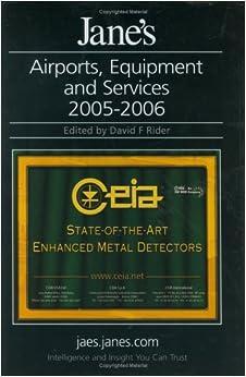 ,,BEST,, Jane's Airports Equipment & Services 2005-06 (Jane's Airport Equipment And Services). Georgian Origin Pantalla Listen Joseph Response Define Channel