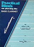 img - for PRACTICAL HINTS on playing the BASS CLARINET book / textbook / text book