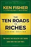 img - for The Ten Roads to Riches: The Ways the Wealthy Got There (And How You Can Too!) book / textbook / text book