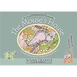 The Mouse's House: Children's Reflexology for Bedtime or Anytime