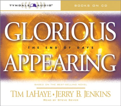 Glorious Appearing (Left Behind - Dallas Peoples Oliver