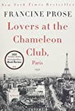 Lovers at the Chameleon Club, Paris 1932: A Novel (P.S. (Paperback))