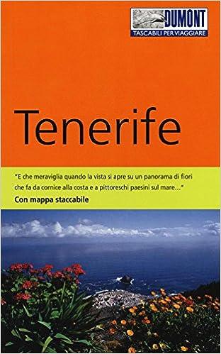 Tenerife Cartina Stradale.Amazon It Tenerife Con Carta Stradale Schulze Dieter Parmigiani Laura Libri