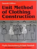 Unit Method of Clothing Construction, Seventh Edition 7th Edition