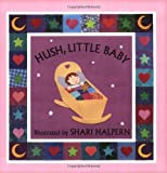 Hush, Little Baby, Shari Halpern, 0735821674