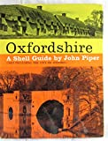 Oxfordshire (not Including the City of Oxford) A Shell Guide
