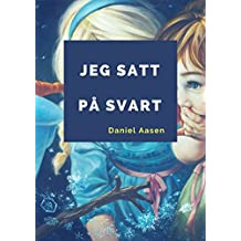 Jeg satt på svart (Norwegian Edition)