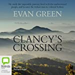 Clancy's Crossing | Evan Green