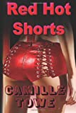 Red Hot Shorts, Camille Towe, 1494466147