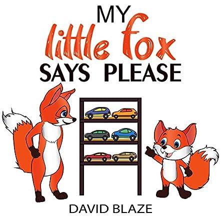 My Little Fox Says Please