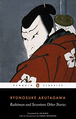 Rashomon and Seventeen Other Stories (Penguin Classics Deluxe (Other Skate)