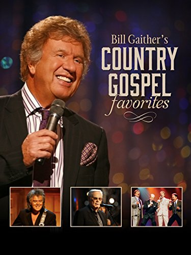 - Gaither Presents: Bill Gaither's Country Gospel Favorites