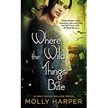 Where the Wild Things Bite (Half-Moon Hollow Series Book 14)