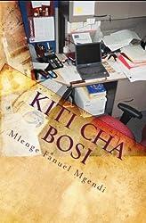 Kiti cha bosi (Hadithi za Uswahilini) (Swahili Edition)