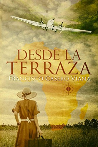 Desde la terraza (Spanish Edition)