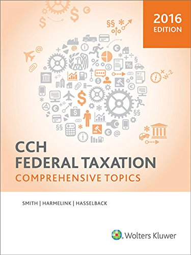 Federal Taxation: Comprehensive Topics (2016) -  Smith, Ephraim P., Teacher's Edition, Paperback
