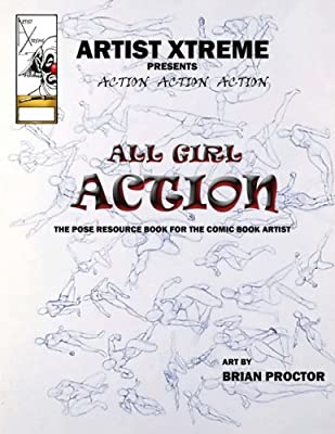 All Girl Action Pose Reference Book: Amazon co uk: Brian Proctor