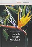 capa de Guia de Plantas Tropicais