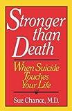 Stronger Than Death, Sue Chance, 039303092X