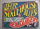Texas Statehouse Blues, Ben Sargent, 0932012116