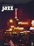 Experiencing Jazz, Second Edition: Book and Online Access to Music Pack 2nd edition by Lawn, Richard J. (2013) Paperback