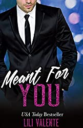 Meant for You: A Sexy Flirty Dirty Standalone Romance