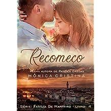 Recomeço (Família De Marttino Livro 4) (Portuguese Edition)