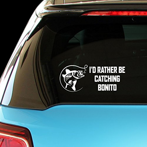 I'D RATHER BE CATCHING BONITO Fish Fishing Car Laptop Wall Sticker from PressFans