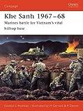Khe Sanh 1967–68: Marines battle for Vietnam's vital hilltop base (Campaign)