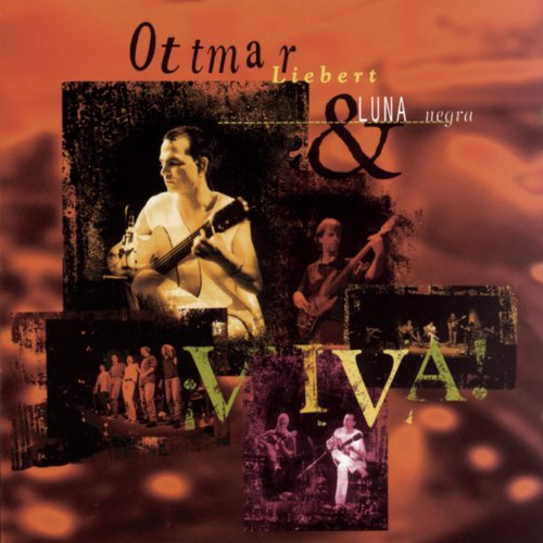 Ottmar Liebert And Luna Negra-Viva-CD-FLAC-1995-FLACME Download