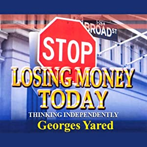 Stop Losing Money Today Audiobook