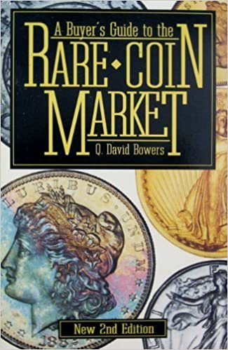 A Buyer's Guide to the Rare Coin Market by Q. David Bowers (1992-09-03)