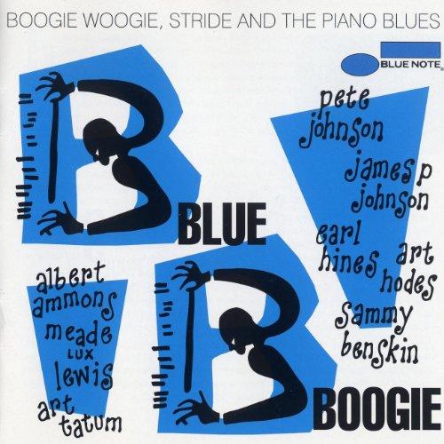 Blue Boogie: Boogie Woogie, St...