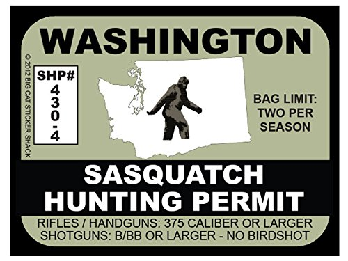 Sasquatch Hunting Permit - WASHINGTON (Bumper Sticker)