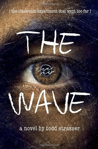The Wave by Todd Strasser (2013-01-08)