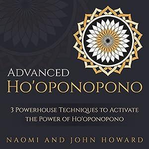 Advanced Ho'oponopono Hörbuch