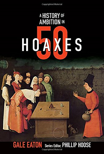 A History of Ambition in 50 Hoaxes (History in 50) pdf epub