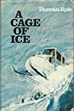 img - for A Cage of Ice book / textbook / text book