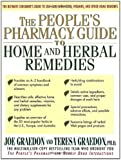 The People's Pharmacy Guide to Home and Herbal Remedies