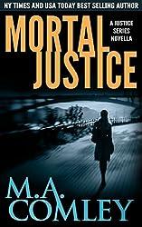 Mortal Justice: A Justice series short novella