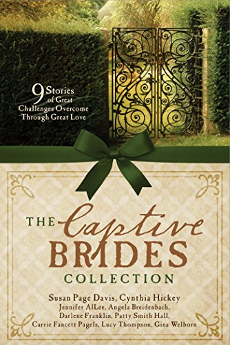The Captive Brides Collection: 9 Stories of Great Challenges Overcome through Great - Dallas Malls Worth Fort