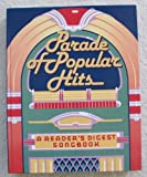 img - for Parade of Popular Hits (A Reader's Digest Songbook) book / textbook / text book