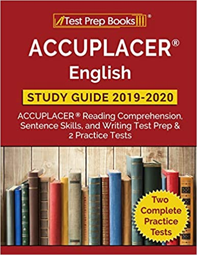 ACCUPLACER English Study Guide 2019 & 2020: ACCUPLACER Reading ...