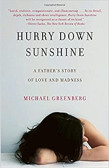 Book Hurry Down Sunshine: A Father's Story of Love and Madness