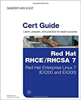 Red Hat RHCSA/RHCE 7 Cert Guide: Red Hat Enterprise Linux 7 (EX200 and EX300) Front Cover