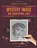 Famous TV Actors Mystery Image One Color Spiral