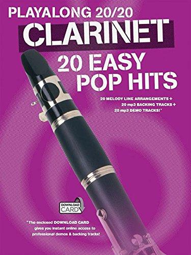 Play Along 20/20 Clarinet: 20 Easy Pop Hits