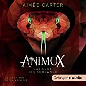 Animox: Das Auge der Schlange (Animox 2) | Aimée Carter