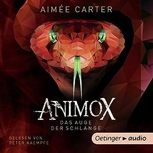 Animox: Das Auge der Schlange (Animox 2) Hörbuch