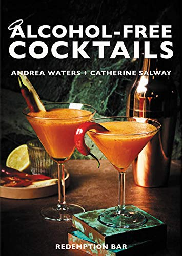 Alcohol-Free Cocktails: The Redemption Bar